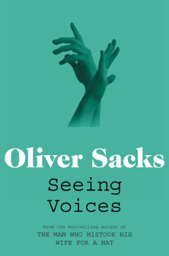 Sacks Oliver - Seeing Voices