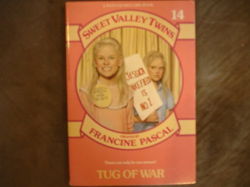 TUG OF WAR (SVT #14) (Sweet Valley Twins)