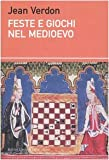 img - for Feste e giochi nel Medioevo book / textbook / text book