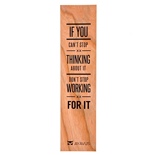 If You Can't Stop Thinking About It Don't Stop Working For It - Wood Bookmark Entrepreneur Quote Wooden Bookmark Hipster Modern Minimalist Inspirational Quotes Made in USA