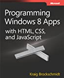 img - for Programming Windows  8 Apps with HTML, CSS, and JavaScript book / textbook / text book