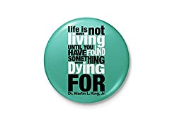 A Life Worth Living - Dr.Martin Luther King Jr. Typography Badge
