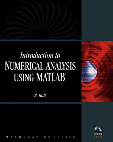 Introduction To Numerical Analysis Using MATLAB with...