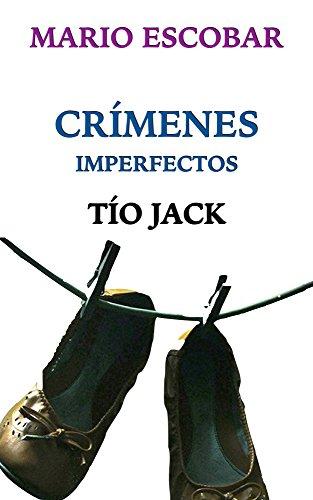 Crímenes Imperfectos: Tío Jack