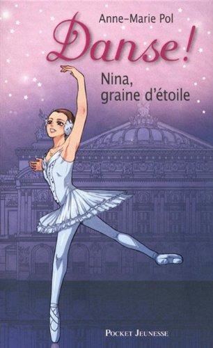 1. Danse ! Nina, graine d'étoile