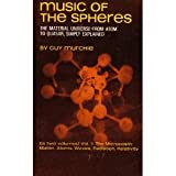 Music of the Spheres: The Material Universe From Atom to Quaser, Simply Explained (Volume II: The Microcosm: Matter, Atoms, Waves, Radiation, Relativity) (0486218104) by Murchie, Guy