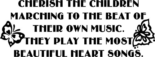 """Cherish The Children Marching To The Beat Of Their Own Music. They Play The Most Beautiful Heart Songs"" Vinyl Decal 27"" X 10"""