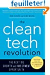 The Clean Tech Revolution: The Next B...