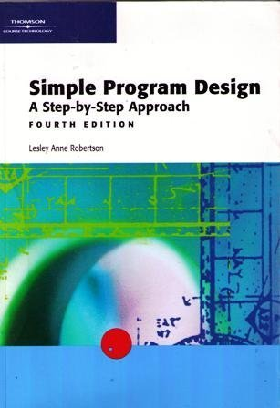 Simple Program Design: A Step-by-Step Approach, Fourth Edition (Simple Program Design compare prices)
