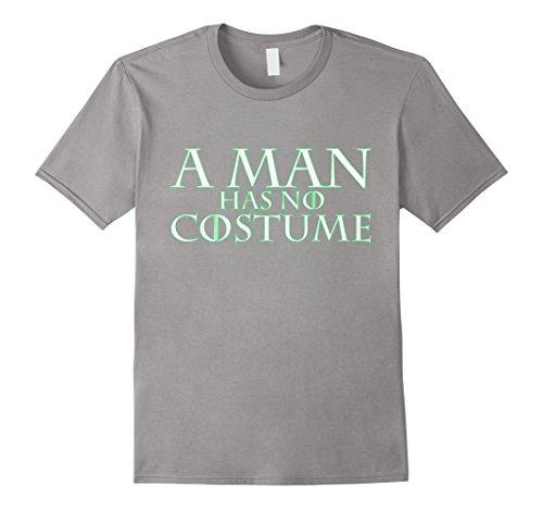 [Men's A Man Has No Costume t shirt (Halloween DIY neon hyphy toop) Medium Slate] (Last Minute Costume Ideas Diy)