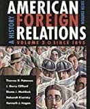 Paterson American Foreign Relations Volume Two Sixth Edition Plusmerrill Major Problems In American Foreign Relations Volume Two Sixthedition Plus Perrin Pocket Guide To Chicago Manual Of Style (0547124228) by Paterson, Thomas G.