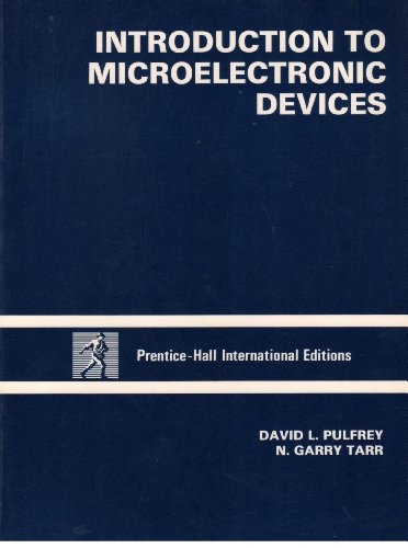 INTRODUCTION TO MICROELECTRONIC DEVICES
