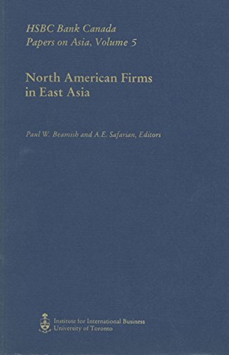 north-american-firms-in-east-asia-hsbc-bank-canada-papers-on-asia-volume-5