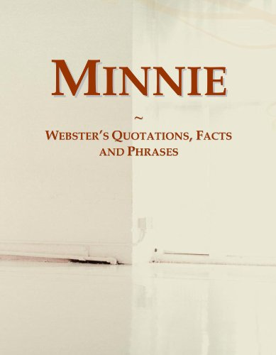 Minnie: Webster's Quotations, Facts and Phrases