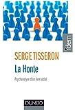 La honte - 3e éd. - Psychanalyse d'un lien social