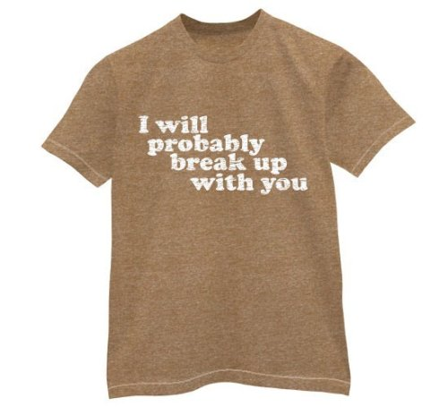 Break Up with you - Buy Break Up with you - Purchase Break Up with you (Direct Source, Direct Source Shirts, Direct Source Womens Shirts, Apparel, Departments, Women, Shirts, T-Shirts)