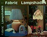 img - for Fabric lampshades (GP-461) book / textbook / text book