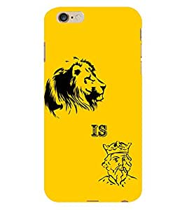 D KAUR Lion Is King Back Case Cover for Apple I Phone 6S Plus::Apple I Phone 6S Plus