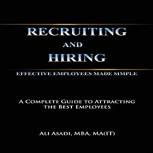 Recruiting and Hiring Effective Employees Made Simple Audiobook