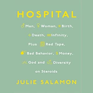 Hospital | [Julie Salamon]