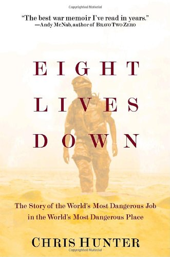 Eight Lives Down: The Story Of The World'S Most Dangerous Job In The World'S Most Dangerous Place front-285463