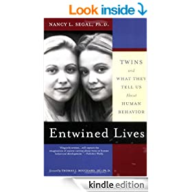 Entwined Lives: Twins and What They Tell Us About Human Behavior