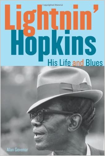 Lightnin' Hopkins : His Life and Blues