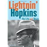 Lightnin' Hopkins: His Life and Bluesby Alan B. Govenar