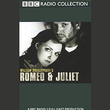 BBC Radio Shakespeare: Romeo & Juliet (Dramatized)  by William Shakespeare Narrated by Douglas Henshall, Sophie Dahl, Susannah York, Full Cast