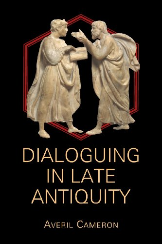 Dialoguing in Late Antiquity (Hellenic Studies Series) PDF