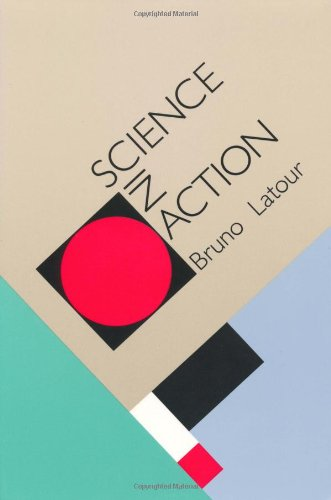 Science in Action: How to Follow Scientists and Engineers...