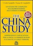 The China study. Lo studio pi� comple...