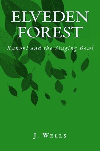 Elveden Forest - Kanoki and the Singing Bowl