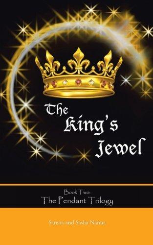 Book: The King's Jewel by Sarena and Sasha Nanua