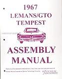 1967 GTO, Tempest, & LeMans Assembly Manual Reprint