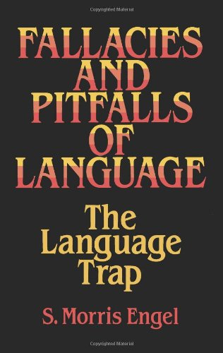 Fallacies and Pitfalls of Language The Language Trap Dover Language Guides