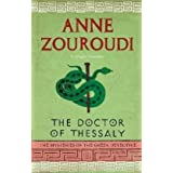 The Doctor of Thessaly (The Mysteries of the Greek Detective)by Anne Zouroudi