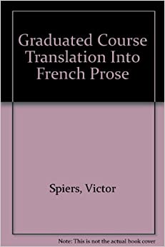 coursework translation french All students who wish to major in the department of french must declare with the   taught in english may be counted if the coursework is completed in french.