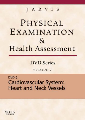 Cardiovascular System: Heart and Neck Vessels, Version 2 (Physical Examination and Health Assessment)