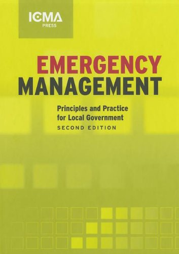 Emergency Management: Principles And Practice for Local...