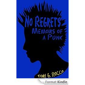 No Regrets: Memoirs of a Punk (English Edition)