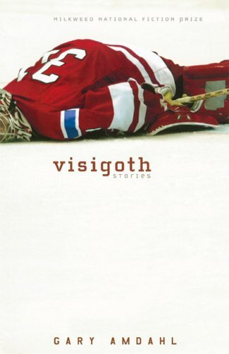 Visigoth: Stories by Gary Amdahl (2006-03-17)