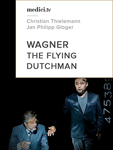 Wagner, The flying Dutchman on Amazon Prime Video UK