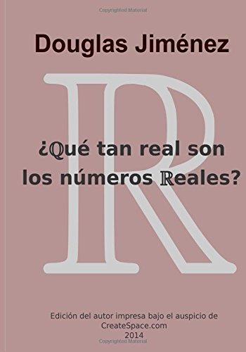 Que tan real son los numeros reales?