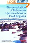 Bioremediation of Petroleum Hydrocarb...