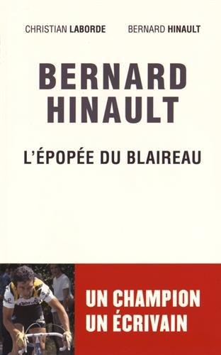 Bernard Hinault : l'épopée du Blaireau