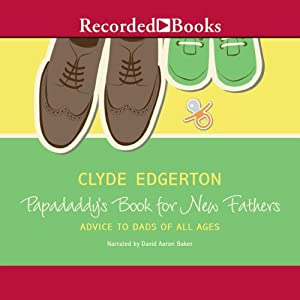 Papadaddy's Book for New Fathers Audiobook