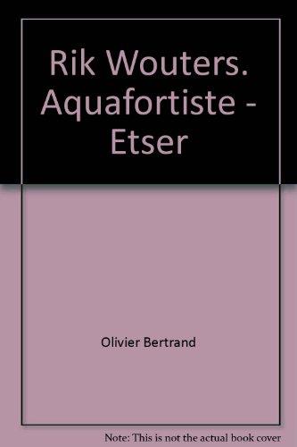 rik-wouters-aquafortiste-etser-catalogue-raisonne