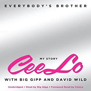 Everybody's Brother | [CeeLo Green, Big Gipp, David Wild]