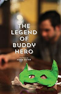 The Legend Of Buddy Hero by Adam Oster ebook deal